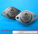 【2N1818】厂家直销进口芯片【2N1818】大功率场效应管