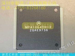 【MPA1064DH-2】/MOTOROLA价格,参数 MOTOROLA,MPA1064DH-2,新思汇科技